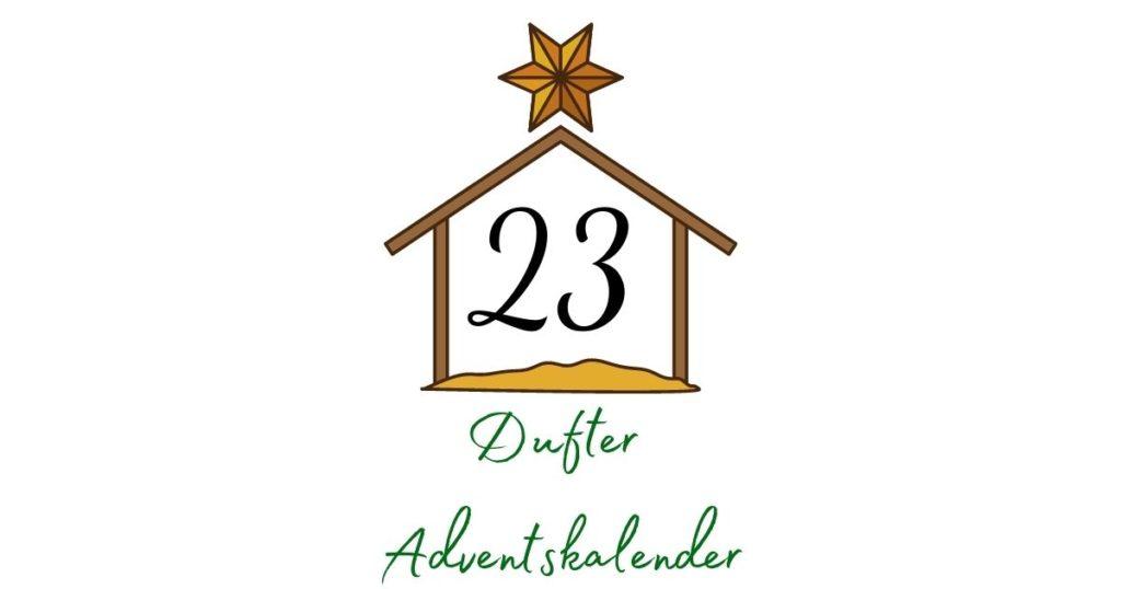 Adventskalender – Aromatherapie 23. Dezember