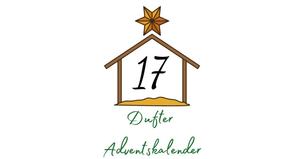 Adventskalender – Aromatherapie 17. Dezember