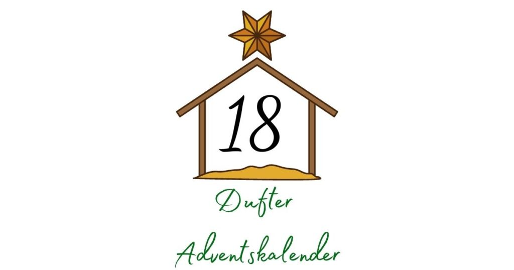 Adventskalender – Aromatherapie 18. Dezember
