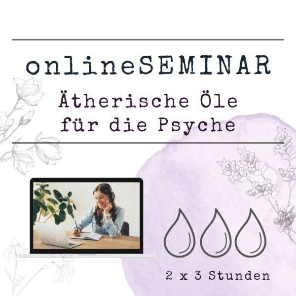 onlineSEMINAR - Ätherische Öle für die Psyche