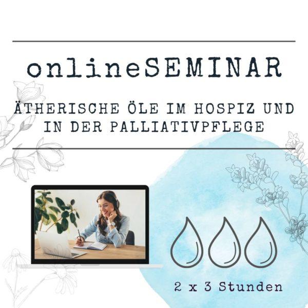 onlineSEMINAR Ätherische Öle im Hospiz und in der Palliativpflege