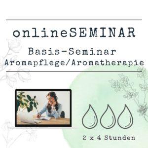 onlineSEMINAR - Ätherische Öle in der Pflege