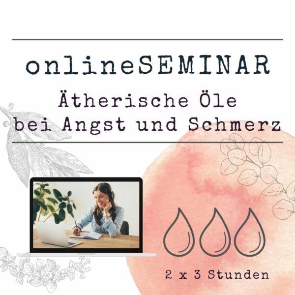 onlineSEMINAR Ätherische Öle bei Angst und Schmerz