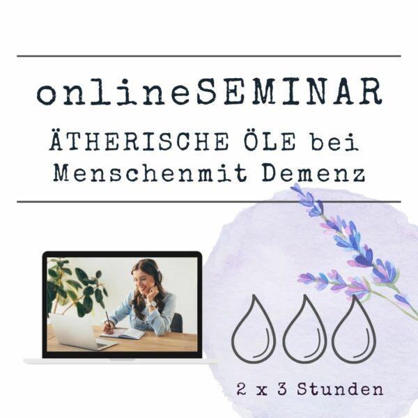 onlineSEMINAR - Ätherische Öle bei Menschen mit Demenz