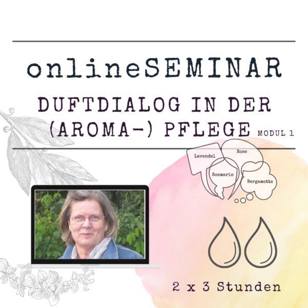 onlineSEMINAR Duftdialog in der (Aroma-) Pflege